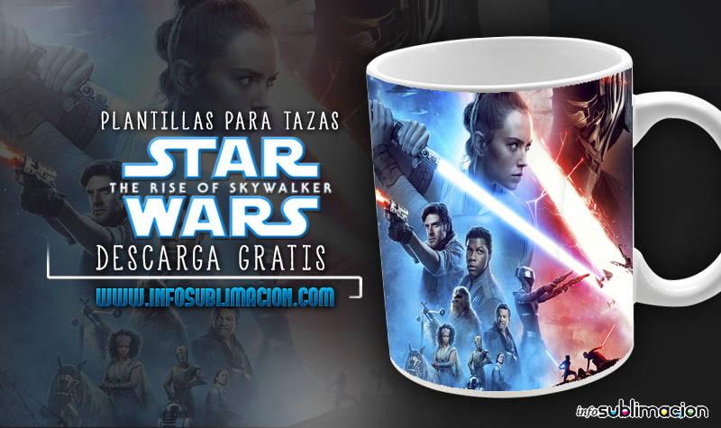 plantillas para tazas de star wars el ascenso de skywalker